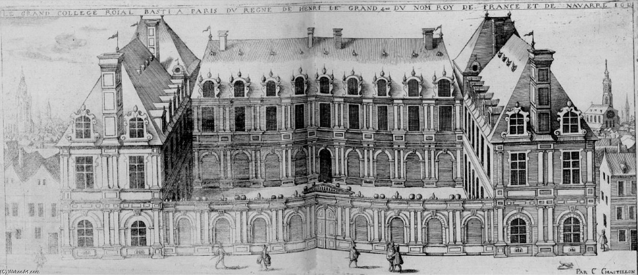Le Colegio Real, Futur Collège de France de Claude Chastillon (1559-1616, France)